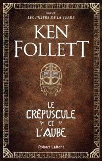 02.08-Livre-du-jour-Le-crépuscule-et-l'aube-Ken-Follett