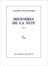 17.08-Histoires-de-la-nuit-de-Laurent-Mauvignier