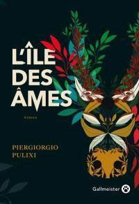 20.08-L'île-des-âmes-de-Piergiorgio-Pulixi
