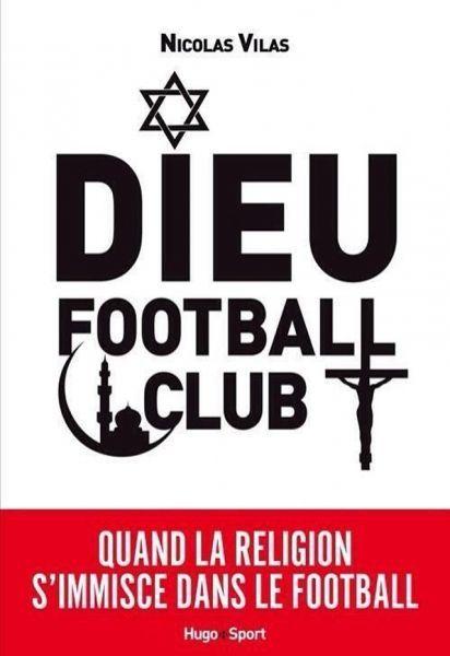 "Couverture de ""Dieu football club"" (640x930)"