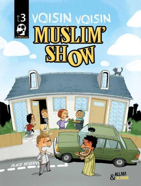 Couverture du tome 3 de Muslim Show