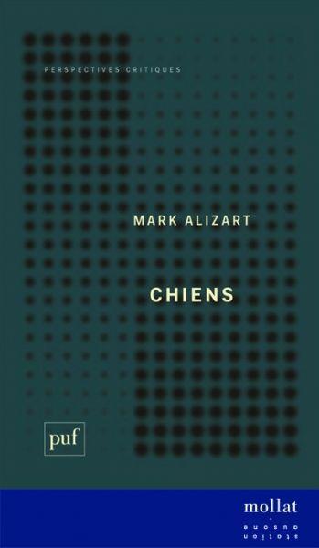 Chiens - Mark Alizart copie
