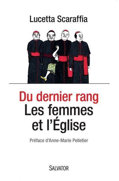 Du dernier rang : les femmes et l'Eglise
