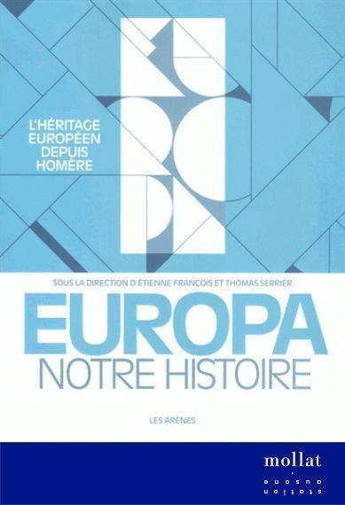 Europa notre histoire - Etienne François et Thomas Serrier copie