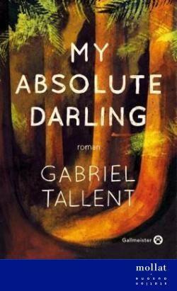 My absolute darling - Gabriel Tallent copie
