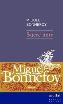 Sucre Noir - Miguel Bonnefoy copie
