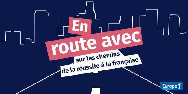 En route avec : sur les chemins de la réussite à la française